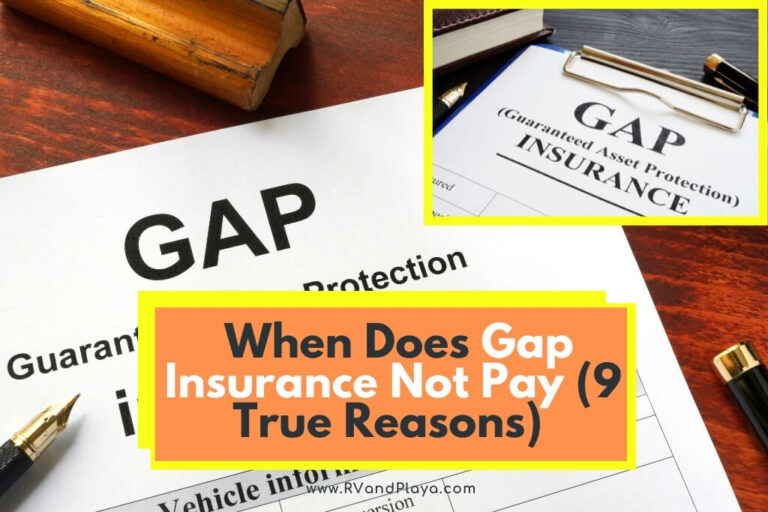 When Does Gap Insurance Not Pay (9 True Reasons) | RV and ...